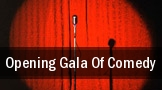 Opening Gala Of Comedy tickets