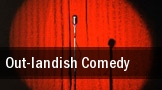 Out-landish Comedy! Sacramento tickets