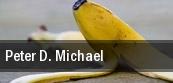 Peter D. Michael tickets