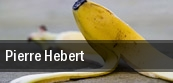 Pierre Hebert tickets