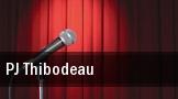 PJ Thibodeau tickets