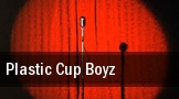 Plastic Cup Boyz Tower Theatre tickets