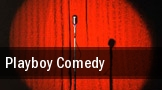 Playboy Comedy tickets