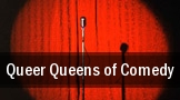 Queer Queens of Comedy tickets