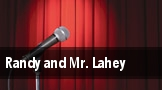 Randy and Mr. Lahey tickets