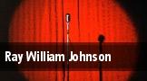 Ray William Johnson tickets