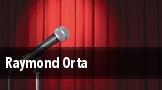Raymond Orta tickets