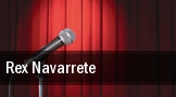 Rex Navarrete tickets