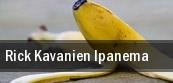 Rick Kavanien Ipanema Heudeber tickets
