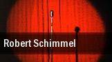 Robert Schimmel Schenectady tickets