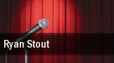 Ryan Stout tickets