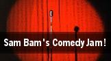 Sam Bam's Comedy Jam! tickets