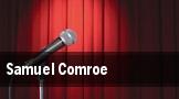 Samuel Comroe tickets