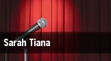 Sarah Tiana tickets