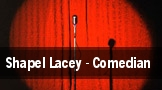 Shapel Lacey - Comedian tickets