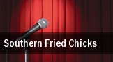 Southern Fried Chicks Paragon Casino Resort tickets