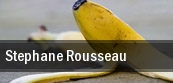 Stephane Rousseau tickets