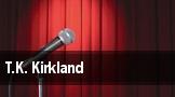 T.K. Kirkland tickets