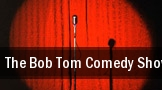 The Bob & Tom Comedy Show tickets