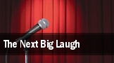 The Next Big Laugh tickets