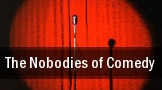 The Nobodies of Comedy tickets