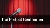 The Perfect Gentlemen tickets