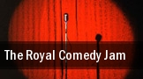 The Royal Comedy Jam tickets