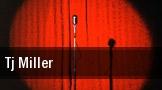 TJ Miller tickets