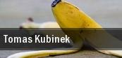 Tomas Kubinek Austin tickets