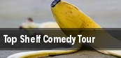 Top Shelf Comedy Tour tickets
