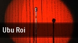 Ubu Roi Plaza Del Sol Performance Hall tickets