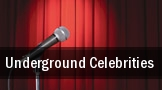 Underground Celebrities San Francisco tickets