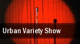 Urban Variety Show tickets