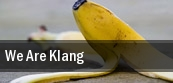 We Are Klang tickets