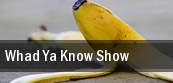 Whad Ya Know Show Hoyt Sherman Auditorium tickets