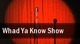 Whad Ya Know Show Nashville tickets