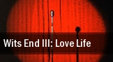 Wits End III: Love Life tickets