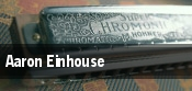 Aaron Einhouse tickets