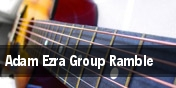 Adam Ezra Group Ramble Infinity Music Hall & Bistro tickets