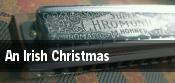 An Irish Christmas Livermore tickets
