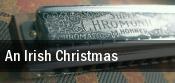 An Irish Christmas Modesto tickets