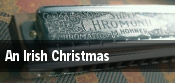 An Irish Christmas Monterey tickets
