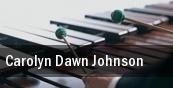 Carolyn Dawn Johnson tickets