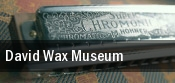 David Wax Museum tickets