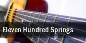 Eleven Hundred Springs tickets
