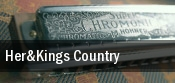 Her&Kings Country The Fillmore tickets