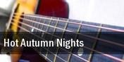 Hot Autumn Nights tickets