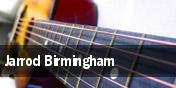 Jarrod Birmingham tickets