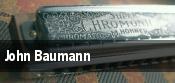 John Baumann tickets