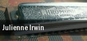 Julienne Irwin tickets